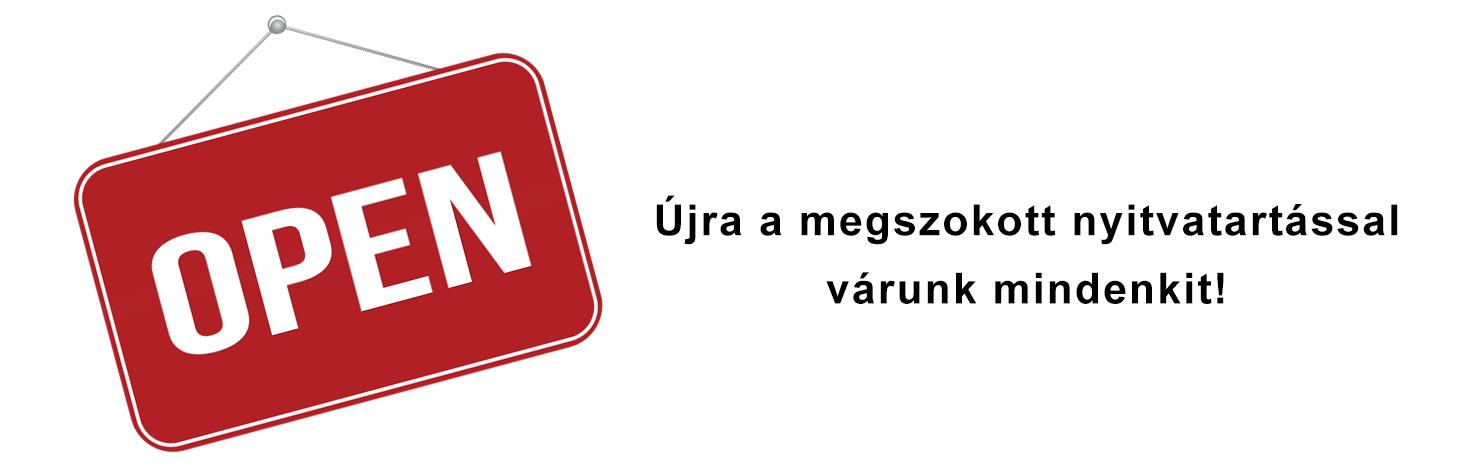 ÚJRA A MEGSZOKOTT NYITVATARTÁSBAN